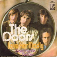 "Doors, The - Love Her Maddly [7"" German single with picture sleeve]"