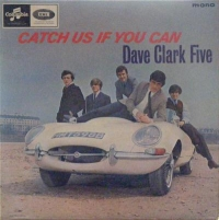 Dave Clark Five, The - Catch Us If You Can, original 1965 mono release