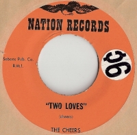 "Cheers, The - Two Loves/ Never Again, original U.S. 7"" single release on Nation Records N-7859. Rare Northern Soul recording"