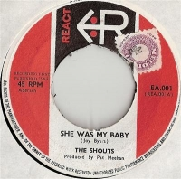 Shouts, The - She Was My Baby, rare 1964 UK rock'n'roll release on the React label