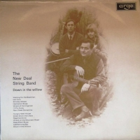 New Deal String Band, The - Down In The Willow [Argo Records 1969 LP]
