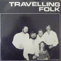 Travelling Folk - Travelling Folk [Slipped Disc Records 1970's Folk]