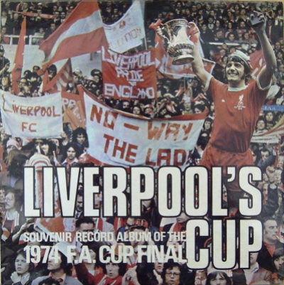 Football, Liverpool & Newcastle FA Cup Final '74 [UK issue, 1974 Quality Records mono]