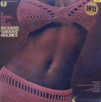 Holmes, Richard 'Groove' - A Bowl of Soul [Valiant Records 1966]