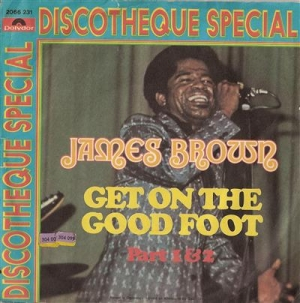 Brown, James - Get On The Good Foot Part 1 & 2, disco special