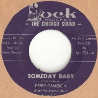 "Cameron, Debbie - Someday Baby/ Someday Baby, original U.S. 7"" single release on Lock Records M-724"