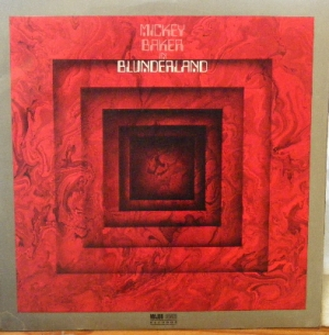 Baker, Mickey - In Blunderland, original UK 1970 Major Minor Label release, rare album