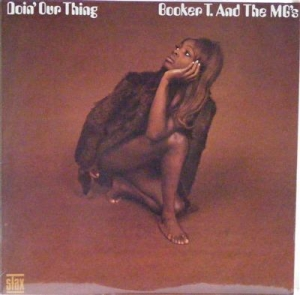 Booker T. & The MG's - Doin' Our Thing, Original 1968 UK release album on the Stax label