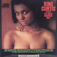 Curtis, King - Plays The Great Memphis Hits, Original mono 1967 UK issue