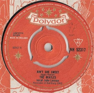 Beatles The - Ain't She Sweet [The Beatles]/ If You Love Me [Tony Sheridan and The Beatles] 1964 Polydor original UK single
