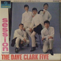Clark Five, Dave - Sessions with The Dave Clark Five, Original UK mono 1964 release