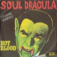 Hot Blood - Soul Dracula U.S. 1975 soul single, picture sleeve