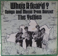 Yetties, The - Who's A-fear'd?, Songs and Music from Dorset, 2nd LP release