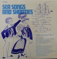 Various Artists - Sea Songs and Shanties [Topic Records, with Ian Campbell, Harry H. Corbett, Stan Kelly, Ewan MacColl, The Watersons]