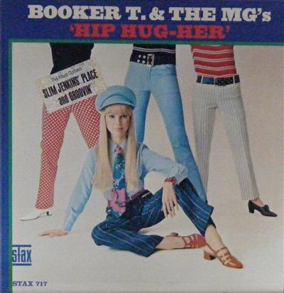 Booker T. & The MG's - 'Hip Hug-Her', Original US Stax 1967 release