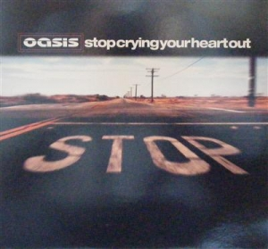 "Oasis - Stop Crying Your Heart Out [12"" single, picture sleeve] 2002"