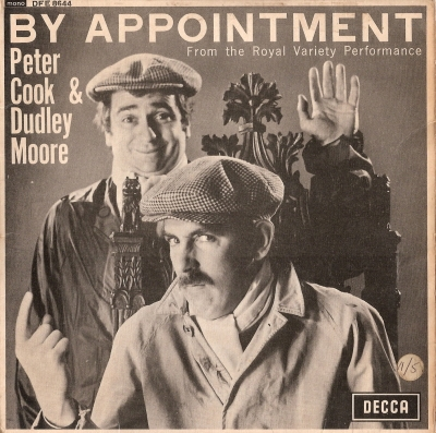 Cook, Peter  & Dudley Moore - By Appointment [UK 1965 Decca Records LP]